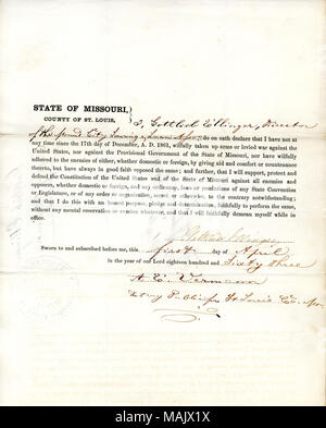 Swears oath of allegiance to the Government of the United States and the State of Missouri. Title: Loyalty oath of Gottlieb Ellinger of Missouri, County of St. Louis  . 9 April 1863. Gottlieb, E. - Stock Photo