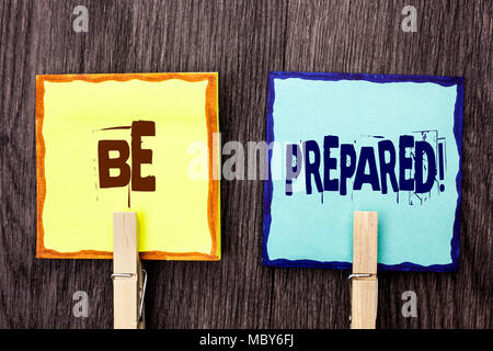 Word writing text Be Prepared Motivational Call. Business concept for Stay Ready Willing to take an opportunity written Sticky Note Papers Holding wit - Stock Photo