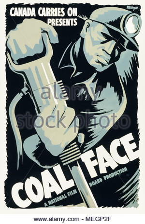 Poster for 'Coal Face' a 1943 Canadian short World War II propaganda film produced by National Film Board of Canada and directed by Robert Edmonds; design by Harry Mayerovitch (1910-2004). - Stock Photo