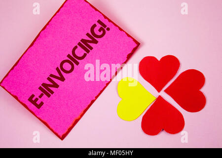 Word writing text E-Invoicing Motivational Call. Business concept for Company encourages use of digital billing written Sticky note paper plain Pink b - Stock Photo