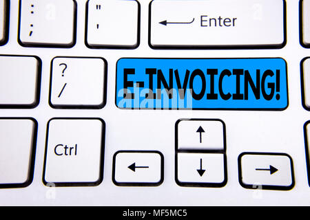 Writing note showing E-Invoicing Motivational Call. Business photo showcasing Company encourages use of digital billing written Blue Key Button White  - Stock Photo