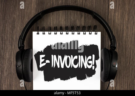 Word writing text E-Invoicing Motivational Call. Business concept for Company encourages use of digital billing written Notepad the wooden background  - Stock Photo