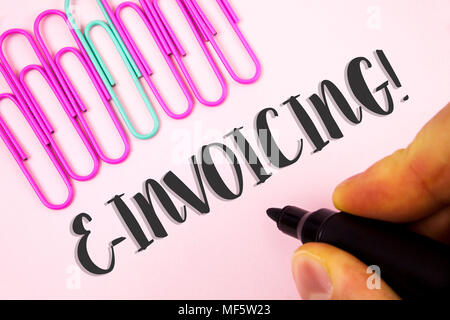 Word writing text E-Invoicing Motivational Call. Business concept for Company encourages use of digital billing written by Man holding Marker Plain Pi - Stock Photo