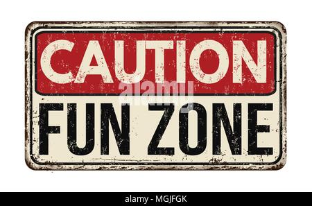 Fun zone vintage rusty metal sign on a white background, vector illustration - Stock Photo