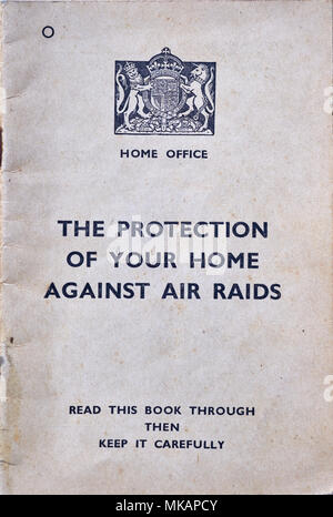 THE PROTECTION OF YOUR HOME AGAINST AIR RAIDS, HOME OFFICE, SECOND WORLD WAR, BRITAIN, BRITISH - Stock Photo