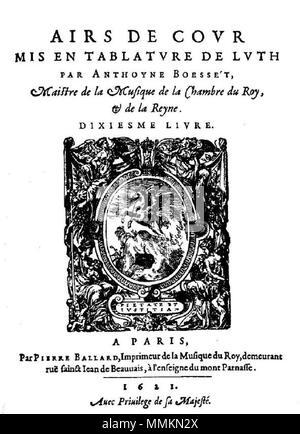. Français: Page de titre du 10e livre d'airs au luth d'Antoine Boësset (1621).  . 11 October 2015, 19:52:04. Antoine Boësset (1587-1643). 89 Boesset Airs luth L10 1621 - Stock Photo