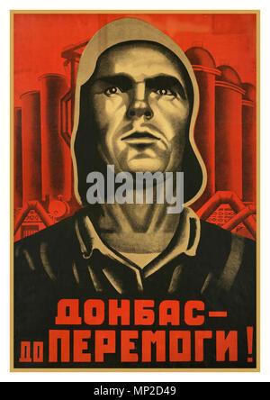 Vintage Soviet Union Propaganda Poster Retro Political Art 'Donbas, Until We Overcome' - Stock Photo