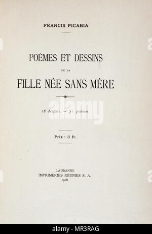Title page from 'Poems and drawings for 'Child born without a mother' 1918, by Francis Picabia (1879 – 1953); French avant-garde painter, poet and typographist. After experimenting with Impressionism and Pointillism, Picabia became associated with Cubism. He was one of the early major figures of the Dada movement and was briefly associated with Surrealism - Stock Photo