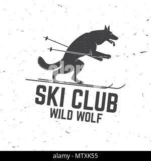 Ski club concept with wolf. Concept for shirt, print, seal or stamp. Ski club - wild wolf. Typography design- stock vector. Family vacation, activity  - Stock Photo