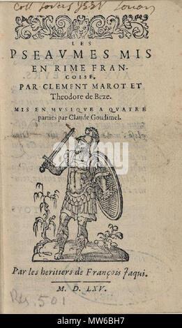 . Français: Title page of Goudimel homophonic psalms (Genève: Jaquy, 1565). 1565. Claude Goudimel. 250 Goudimel - Psaumes 4v 1565 Jaquy - Stock Photo