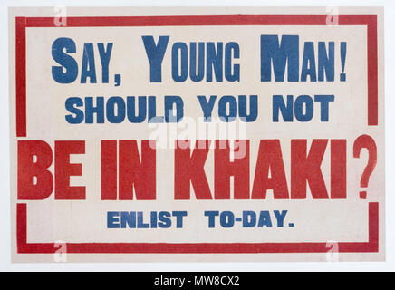 A British first world war poster calling for volunteers, with moral pressure asking 'Young Man Shoudn't You be in Khaki' - Stock Photo