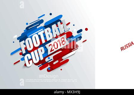 Vector illustration for a football cup 2018 on dynamic background. For the soccer championship.Perfect for design cards, invitations, gift cards, flyers, brochures, banners and so on. - Stock Photo