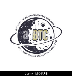Moon Bitcoin emblem with funny hashtags in orbit - bubble, blockchain, hodl and others. Crypto T-Shirt Gift for geeks. Technology tee design. Stock distressed illustration - Stock Photo