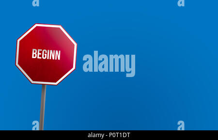 beginn - red sign with blue sky - Stock Photo