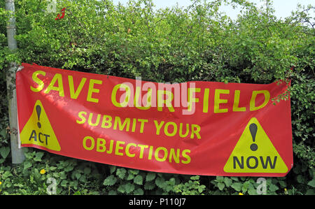 Save Our Field banner, Green belt under threat, Submit Your Objections, Appleton Thorn, Warrington, Cheshire, England, UK - Stock Photo