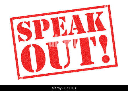SPEAK OUT! red rubber stamp over a white background. - Stock Photo