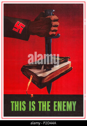 1940's WW2 Vintage USA Propaganda Poster Anti-Nazi 'This is the enemy'  United States of America Office of War Information 1943 Bible stabbed with dagger by arm with swastika on sleeve.  War posters  Christianity; Nazis; Bibles;  U.S.A 1943 World War 2 - Stock Photo