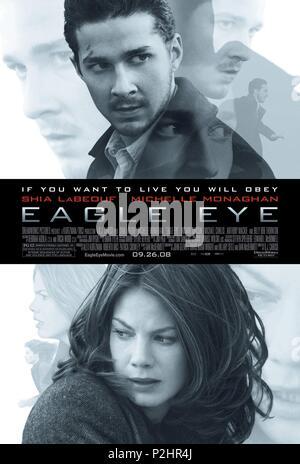 Original Film Title: EAGLE EYE.  English Title: EAGLE EYE.  Film Director: D. J. CARUSO.  Year: 2008. Credit: DREAMWORKS / Album - Stock Photo