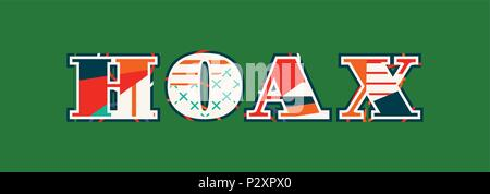 The word HOAX concept written in colorful abstract typography. Vector EPS 10 available. - Stock Photo