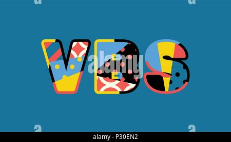 The word VBS concept written in colorful abstract typography. Vector EPS 10 available. - Stock Photo