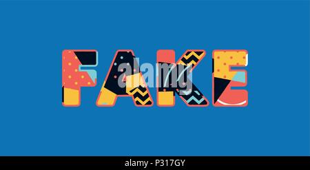The word FAKE concept written in colorful abstract typography. Vector EPS 10 available. - Stock Photo