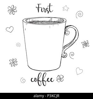 Hand drawn glass mug. Text first coffee. Vector illustration in sketch style. - Stock Photo