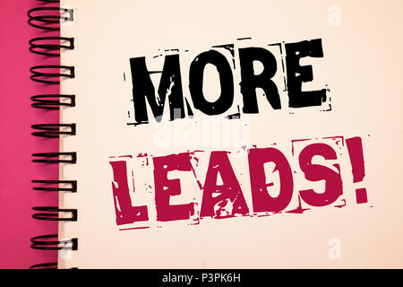 Conceptual Hand Writing Showing Get More Leads Business Photo