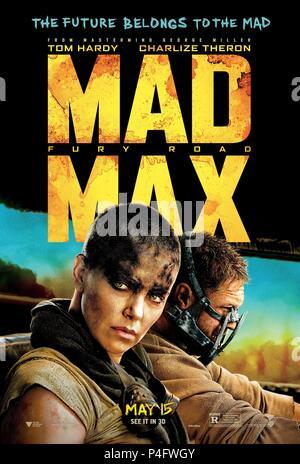 Original Film Title: MAD MAX: FURY ROAD.  English Title: MAD MAX: FURY ROAD.  Film Director: GEORGE MILLER.  Year: 2015. Credit: VILLAGE ROADSHOW / Album - Stock Photo