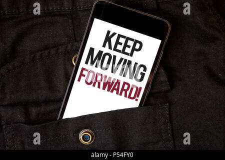 Word writing text Keep Moving Forward Motivational Call. Business concept for Optimism Progress Persevere Move Cell phone black color frontal pocket s - Stock Photo