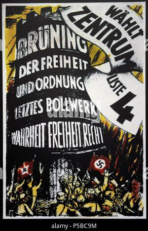 Center Party poster for the Reichstag elections of 1932. Bruning, the last bulwark of freedom and order. Truth, freedom, rights. Vote Center!. - Stock Photo