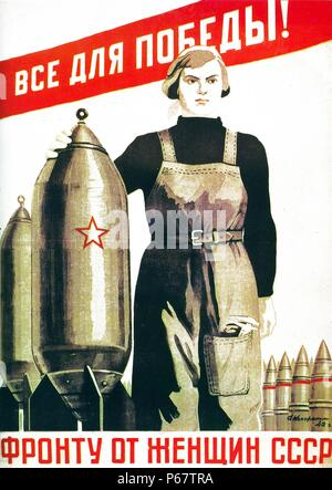A Soviet propaganda poster from the era of the Second World War that reads 'Everything for the victory to the front from the women of the USSR'. - Stock Photo