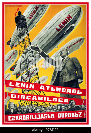 "Vintage 1930's USSR Russian Propaganda Poster ""We are Building a Fleet of Airships in the Name of Lenin."" Poster by graphic artist Georgii Kibardin from 1931 with text in old-style Azerbaijanian Airships with notable graphic names Stalin Pravda Lenin etc - Stock Photo"
