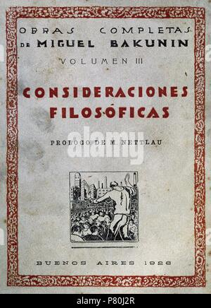 Mikhail Bakunin (1814-1876). Russian revolutionary anarchist. Philosophical considerations. Volume III. Cover page. Edited in Spanish, 1926. Buenos Aires. Translated by D.A. Santillan. - Stock Photo