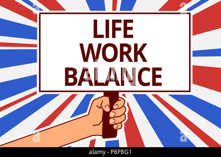Handwriting text Life Work Balance. Concept meaning stability person needs between his job and personal time Paper text capital placards signboards an - Stock Photo