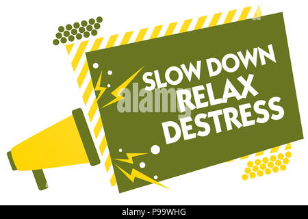 Writing note showing Slow Down Relax Destress. Business photo showcasing calming bring happiness and put you in good mood Megaphone loudspeaker yellow - Stock Photo