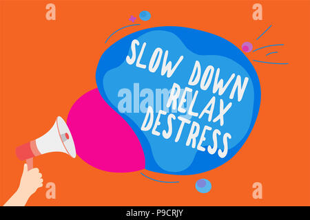 Writing note showing Slow Down Relax Destress. Business photo showcasing calming bring happiness and put you in good mood Man holding Megaphone loudsp - Stock Photo