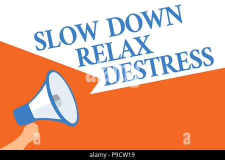 Writing note showing Slow Down Relax Destress. Business photo showcasing calming bring happiness and put you in good mood Megaphone loudspeaker speech - Stock Photo
