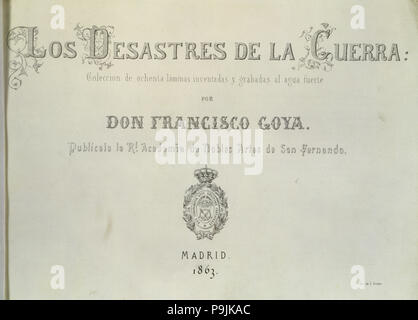 The Disasters of War, a series of etchings by Francisco de Goya (1746-1828), cover of the collect… - Stock Photo