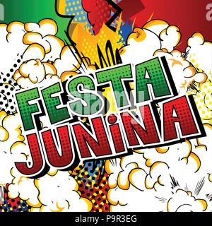 Festa Junina. Comic book style vector illustration party poster for the Brazil Festival. Folklore holiday. - Stock Photo