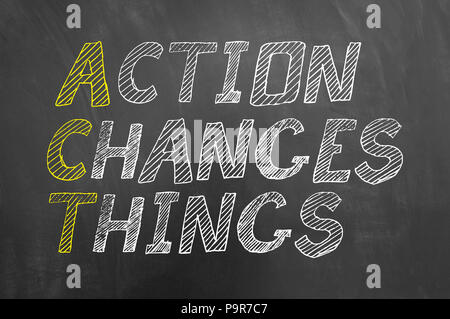 Act action changes things chalk text on chalkboard or blackboard as motivational proactive business development concept - Stock Photo