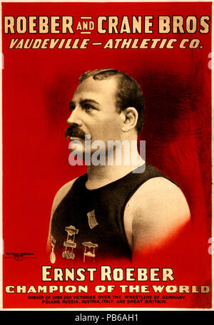 1267 Roeber and Crane Bros. Vaudeville Athletic Co., Ernst Roeber, champion of the world, wrestling poster, 1898 - Stock Photo