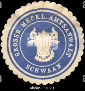 1396 Siegelmarke Grossherzoglich Mecklenburgischer Amtsanwalt - Schwaan W0214063 - Stock Photo