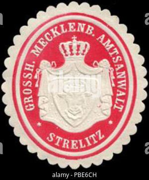 1396 Siegelmarke Grossherzoglich Mecklenburgischer Amtsanwalt - Strelitz W0214897 - Stock Photo