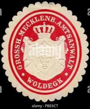 1396 Siegelmarke Grossherzoglich Mecklenburgischer Amtsanwalt - Woldegk W0251274 - Stock Photo