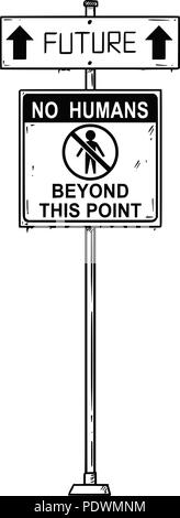 Vector Artistic Drawing of Traffic Arrow Sign With Future and No Humans Beyond This Point Texts. - Stock Photo