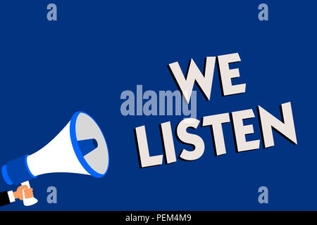 Writing note showing We Listen. Business photo showcasing Group of people that is willing to hear anything you want to say Man holding megaphone louds - Stock Photo