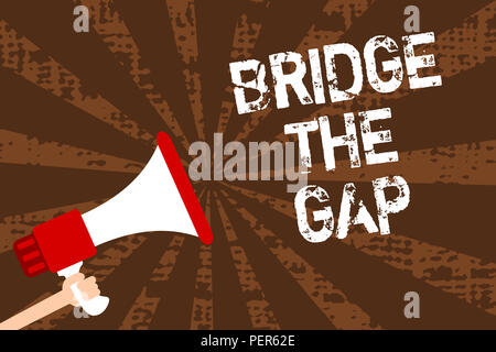 Handwriting text writing Bridge The Gap. Concept meaning Overcome the obstacles Challenge Courage Empowerment Man holding megaphone loudspeaker grunge - Stock Photo
