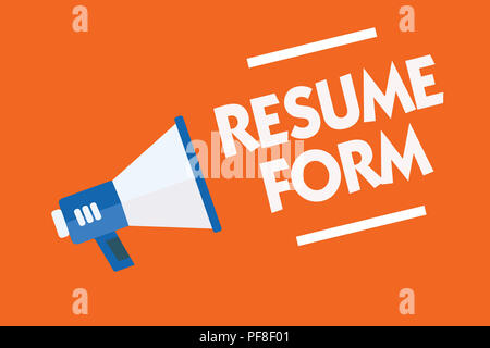 Word writing text Resume Form. Business concept for describe the layout elements appearing in written document Megaphone loudspeaker orange background - Stock Photo