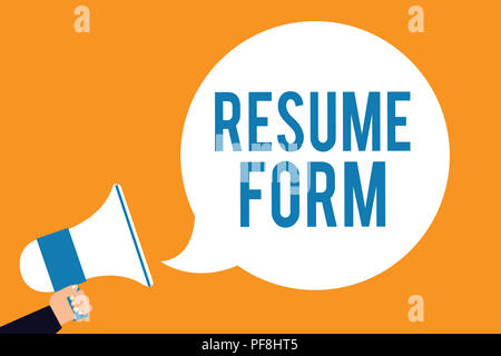Word writing text Resume Form. Business concept for describe the layout elements appearing in written document Man holding megaphone loudspeaker speec - Stock Photo