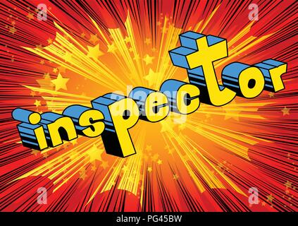 Inspector - Vector illustrated comic book style phrase. - Stock Photo